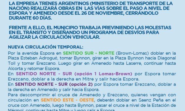ALTE BROWN CIERRE PASO A NIIVEL DE AMENEDO, REORDENAMIENTO DEL TRANSITO Y EL TRANSPORTE PUBLICO